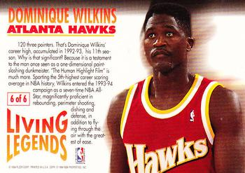 1993-94 Fleer - Living Legends #6 Dominique Wilkins Back