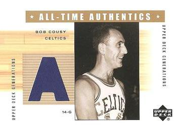 2002-03 Upper Deck Generations - All-Time Authentics #BC-A Bob Cousy Front