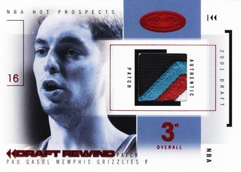 2004-05 Hoops Hot Prospects - Draft Rewind Patches Red Hot #PG Pau Gasol Front