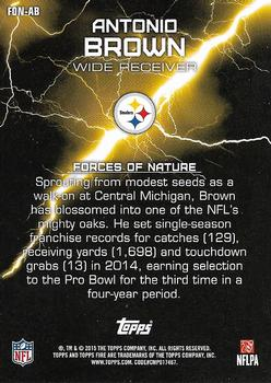 2015 Topps Fire - Force of Nature #FON-AB Antonio Brown Back