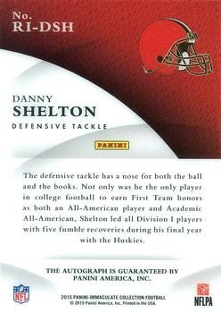 2015 Panini Black Gold - Update 2015 Immaculate Rookie Ink #RI-DSH Danny Shelton Back