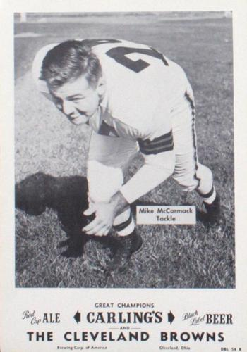 1954 Carling's Black Label Beer Cleveland Browns Picture Pack #NNO Mike McCormack Front