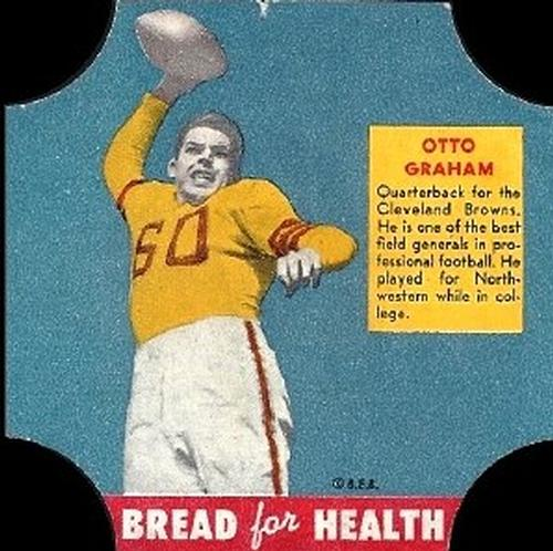 1950 Bread for Health #NNO Otto Graham Front