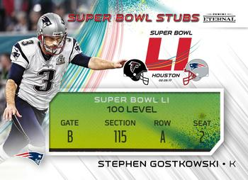 2017 Panini Eternal - Super Bowl Stubs #PE-SB2 Stephen Gostkowski Front