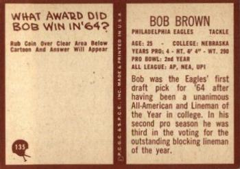 1967 Philadelphia #135 Bob Brown Back
