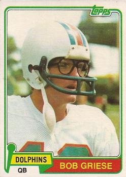 1981 Topps #482 Bob Griese Front