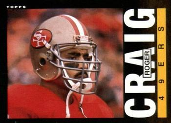 1985 Topps #151 Roger Craig Front