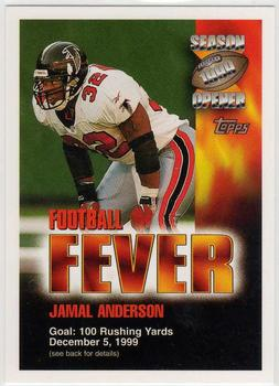 1999 Topps Season Opener - Football Fever #NNO Jamal Anderson Front