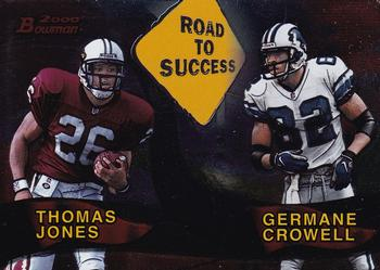 2000 Bowman - Road to Success #R4 Thomas Jones / Germane Crowell Front