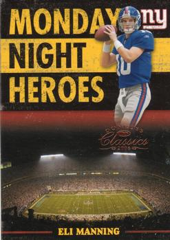 2006 Donruss Classics - Monday Night Heroes Bronze #MNH-16 Eli Manning  Front