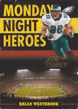2006 Donruss Classics - Monday Night Heroes Gold #MNH-4 Brian Westbrook  Front