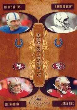 2007 Donruss Classics - Classic Quads Silver #CQ-5 Johnny Unitas / Jerry Rice / Joe Montana / Raymond Berry Front