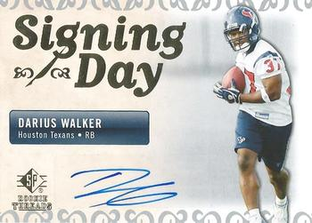 2007 SP Rookie Threads - Signing Day Autographs #SDA-DW Darius Walker Front