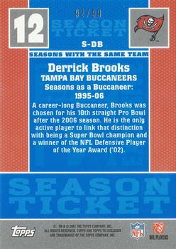 2007 Topps TX Exclusive - Season Ticket Bronze #S-DB Derrick Brooks Back