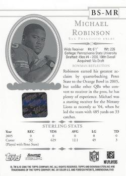 2006 Bowman Sterling #BS-MR2 Michael Robinson Back