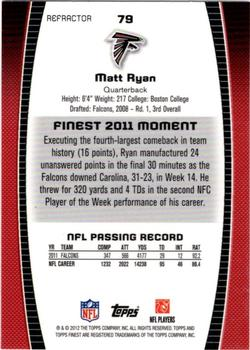 2012 Finest - Prism Refractors #79 Matt Ryan Back