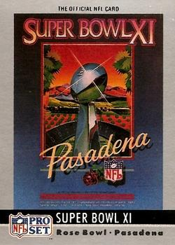 1990 Pro Set - Theme Art #11 Super Bowl XI Front