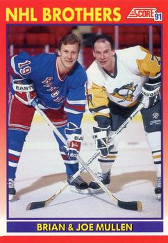 1991-92 Score Canadian English #269 NHL Brothers - Brian & Joe Mullen Front