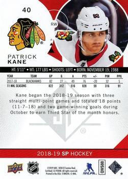 2018-19 SP Authentic #40 Patrick Kane Chicago Blackhawks