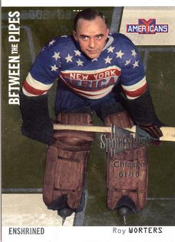 2002-03 Be a Player Between the Pipes - Chicago SportsFest #120 Roy Worters Front