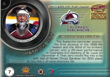 1998-99 Pacific Crown Royale - Pillars of the Game #7 Patrick Roy Back