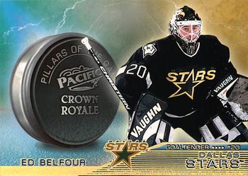 1998-99 Pacific Crown Royale - Pillars of the Game #9 Ed Belfour Front