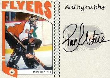 2004-05 In The Game Franchises US East - Autographs #A-RH Ron Hextall Front