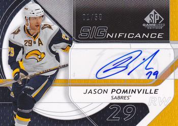 2008-09 SP Game Used - SIGnificance #SIG--JP Jason Pominville  Front