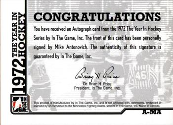 2009-10 In The Game 1972 The Year In Hockey - Autographs #A-MA Mike Antonovich  Back
