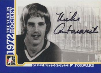 2009-10 In The Game 1972 The Year In Hockey - Autographs #A-MA Mike Antonovich  Front