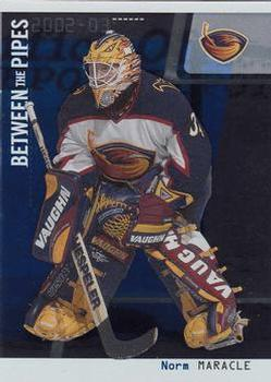 2002-03 Be a Player Between the Pipes #44 Norm Maracle Front