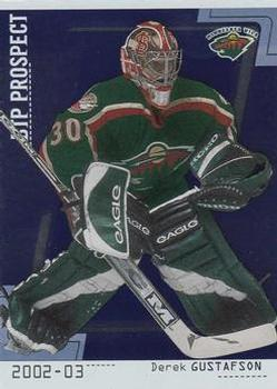 2002-03 Be a Player Between the Pipes #85 Derek Gustafson Front