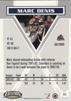 8390897a4 2002-03 Pacific Exclusive  50 Marc Denis Back