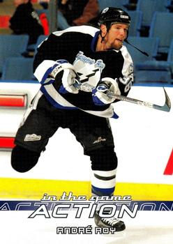 2003-04 In The Game Action #504 Andre Roy Front