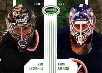 2003-04 Parkhurst Rookie #70 Matt Underhill / Dusan Salficky Front