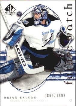 2005-06 SP Authentic #243 Brian Eklund Front