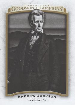 2017 Upper Deck Goodwin Champions #7 Andrew Jackson Front