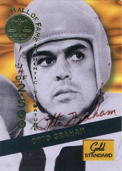 1994 Signature Rookies Gold Standard - Hall of Fame Autographs #HOF9 Otto Graham Front