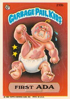 1986 Topps Garbage Pail Kids Series 6 Over Flo 207a /& Moist Joyce 207b