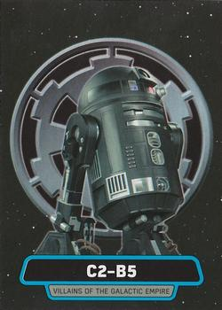 2016 Topps Star Wars Rogue One Series 1 - Villians of the Empire #VE-7 C2-B5 Front