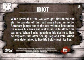 2017 Topps The Walking Dead Season 6 #8 Idiot Back