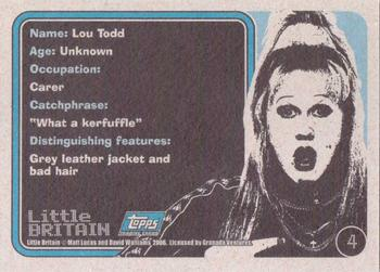 2006 Little Britain Collector Cards #4 Lou Todd Back