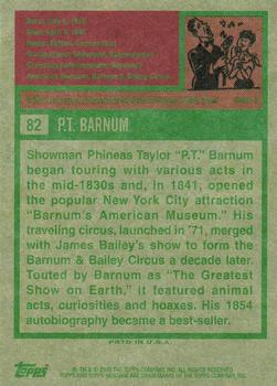 2009 Topps American Heritage #82 P.T. Barnum Back