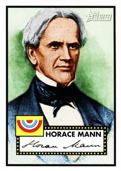 2009 Topps American Heritage Heroes #15 Horace Mann Front