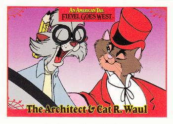 1991 Impel An American Tail Fievel Goes West #19 The Architect & Cat R. Waul Front