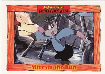 1991 Impel An American Tail Fievel Goes West #37 Mice on the Run Front