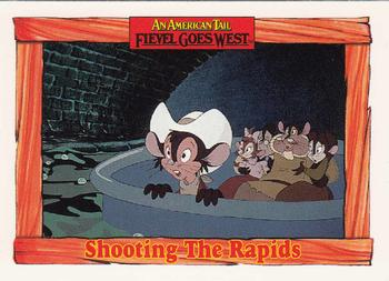 1991 Impel An American Tail Fievel Goes West #45 Shooting The Rapids Front