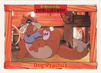 1991 Impel An American Tail Fievel Goes West #89 Dog Practice Front