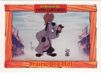 1991 Impel An American Tail Fievel Goes West #100 Prairie Dog Hill Front