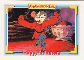 1991 Impel An American Tail Fievel Goes West #103 Happy in Russia Front